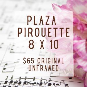 Plaza Pirouette Unframed